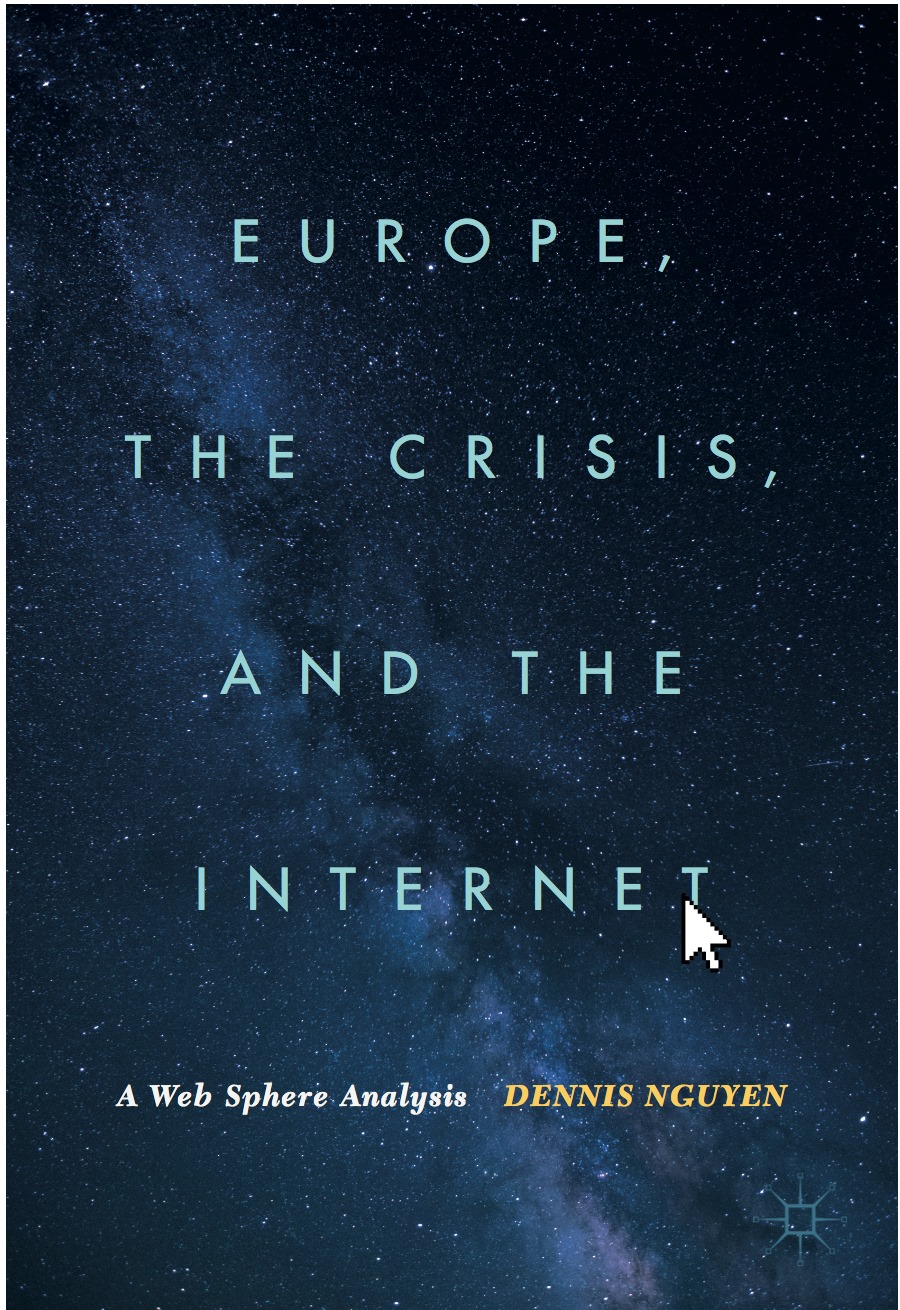 Europe, the Crisis, and the Internet – Now available!